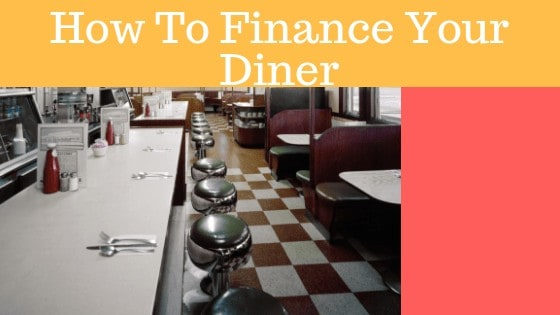 Best Loans To Finance Your Diner